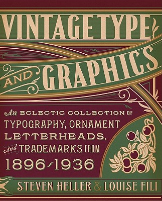 Vintage Type and Graphics By Fili, Louise/ Heller, Steven